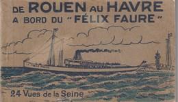 """De ROUEN Au HAVRE à Bord Du """"FELIX FAURE"""": Carnet De 23 Vues De La Seine - Le Havre"""