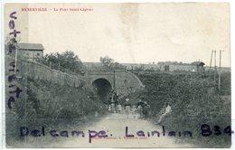 - MENERVILLE - Le Pont Saint-Caprais - Animation, Attelage, épaisse, écrite, Carte Rare, TBE, Scans. - Autres Communes
