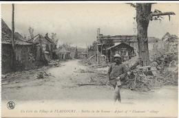 GUERRE 14 18 FLAUCOURT UN COIN DU VILLAGE - Guerre 1914-18