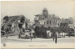 GUERRE 14 18 SOMME PERONNE LA GRAND PLACE - Guerre 1914-18
