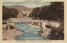 Ardéche : VALS-les-BAINS : La Volane Et Les Sources Vivaraises ( Colorisée Vernies ) - Vals Les Bains