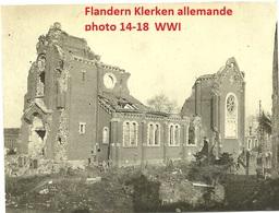 Flandern - Klerken - Houthulst - Kirche - Zerstörung  -  Allemande Guerre 14-18 Photo  WWI - Guerre 1914-18