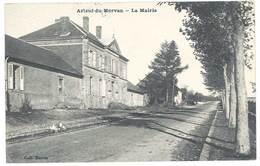Cpa Arleuf Du Morvan - La Mairie - Autres Communes