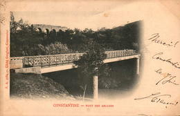 Algérie - CONSTANTINE - Pont Des Arcades - Constantine