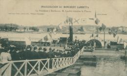 33 BORDEAUX / Inauguration Du Monument Gambetta - Le Président Loubet Traverse Le Fleuve / - Bordeaux
