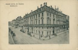 33 BORDEAUX /  Grand Hôtel De France / - Bordeaux