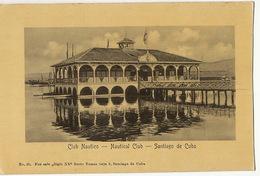 Nautical Club  No 25 Siglo XX Santiago De Cuba No Post Card Back - Cuba