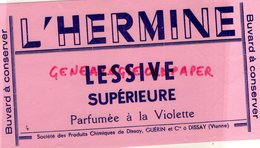86- DISSAY - RARE BUVARD L' HERMINE -LESSIVE SUPERIEURE PARFUMEE A LA VIOLETTE- SOCIETE PRODUITS CHIMIQUES GUERIN - Vloeipapier