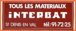 Autocollant INTERBAT Tous Les Materiaux 45560 St Denis En Val - Stickers