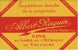 Buvard : Vins Du Gard, De L'Hérault, Du Vaucluse. ALBERT RAQUIN - Aigues Vives - NEUF - - Buvards, Protège-cahiers Illustrés