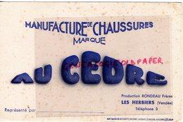 85- LES HERBIERS- RARE BUVARD RONDEAU FRERES -MANUFACTURE CHAUSSURES AU CEDRE -IMPRIMERIE MARCEL SCHMITT BELFORT - Chaussures