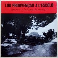 Lou Provençau A L'Escolo, Initiation à La Lecture Du Provençal LP 33tours 25 Cms TBE - Vinyl Records