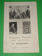 Anno Santo 1925 GRECO MILANO /Papa PIO XI° Apertura PORTA/Comunione Pasquale Chiesa S.Martino/santino Sirtori Tricella - Santini