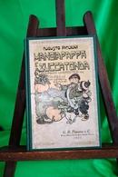 """LIBRO-Augusto Piccioni """" MANGIAPAPPA E ZUCCATONDA """" Ill.Attilio Mussino- G.B.Paravia-Anno 1927-Pagine91-Completo- - Libri, Riviste, Fumetti"""