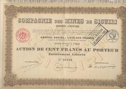 COMPAGNIE DES MINES D'OR DE SIGUIRI -GUINEE - ACTION DE 100 FRS -ANNEE 1914 - Mines