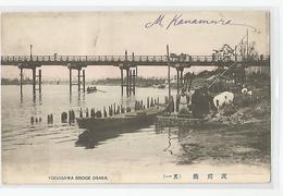 Japon Japan Osaka Yodogawa Bridge Cachet M. Kanamura Kobe Ed Bunshodo Lith , Mitsuma Tokyo - Osaka