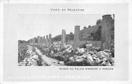 Samarie Carte à Bordure Verte Palais D'Hérode Archéologie Chocolaterie D'Aiguebelle - Palestine