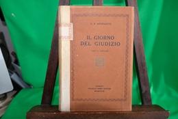 G.B Angioletti Il Giorno Del Giudizio F.Lli Ribet 1928-1° Edizione-Anno 1928-Pagine 183-Completo- - Books, Magazines, Comics