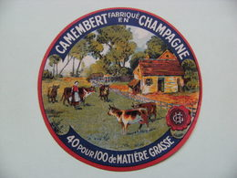 Etiquette Camembert - La Ferme Champêtre - Fromagerie Anonyme H.G - Champagne  A Voir ! - Cheese