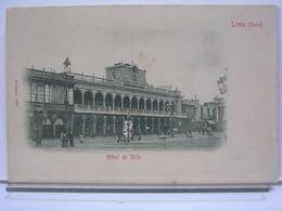 PEROU - LIMA - HOTEL DE VILLE - ANIMEE - DOS SIMPLE - Pérou