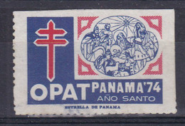 OPAT PANAMA '74 AÑO SANTO, ESTRELLA DE PANAMA-VIÑETA PANAMA ANTITUBERCULOSIS- BLEUP - Disease