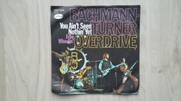 Bachmann-Turner Overdrive - You Ain't Seen Nothin'Yet - Vinyl-Single - Disco, Pop