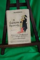 LIBRO-IlCapitano Spaventa: : Illustrato Con 70 Disegni Dell'autore. Front Cover. Giosuè Borsi. Bemporad 1928-245 Pagine- - Books, Magazines, Comics