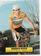 CYCLISME TOUR  DE  FRANCE  Autographe ROBERTO PETITO - Ciclismo
