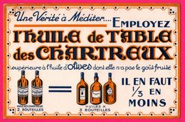 BUVARD - A Méditez - Huile De Table Des Chartreux - Huile D'Olives - Flacon - Bouteilles - Alimentare