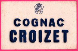 BUVARD - Cognac Croizet - Liqueur - Logo - Blason - Fondé En 1805 - Liqueur & Bière