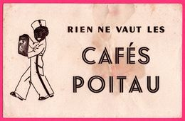 BUVARD - Rien Ne Vaut Les Cafés POITAU - Paquet De Café - Groom - Noir - Uniforme - Café & Thé
