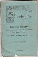 POLYGLOTTE_Nouvelle Méthode Pour Apprendre Les Langues Vivantes Par PAUL MARQUARDT- 72 Pagine- - Dizionari