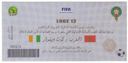 Billet Match International Football  CAF. Maroc - Côte D'Ivoire 2012. Loges. Invitation. - Soccer