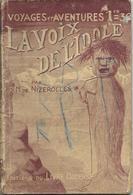 La Voix De L'idole Par R.M. De Nizerolles - Voyges Et Aventures N°378 - Adventure