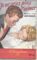 Je Ne Veux Plus T'aimer Par Jean Bonnéry -  Le Cœur Et Ses Secrets N°19 - Books, Magazines, Comics