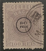 Macau Portugal China Chine 1884 - Tipo Coroa Sobrecarga 80 Reis Sobre 100 Reis - Dent. 13 1/2 Crown - No. 7 - Macau
