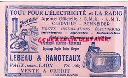 02- VAUX SOUS LAON- BUVARD LEBEAU & HANOTEAUX- ELECTRICTE RADIO- CLARVILLE SCHNEIDER-NEON-TSF-ASPIRATEUR - Elektrizität & Gas