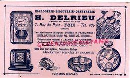 09- FOIX- BUVARD H. DELRIEU- HORLOGERIE BIJOUTERIE ORFEVRERIE-7 RUE DU PONT- JAEGER LE COULTRE-CHRISTOFLE-VEDETTE-JAZ- - Buvards, Protège-cahiers Illustrés