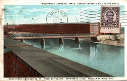 ETATS UNIS WOOD MILLS LAWRENCE LARGEST WORSTED MILL IN THE WORLD - Lawrence