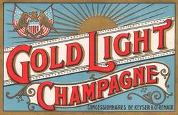 "0227 ""GOLD LIGHT CHAMPAGNE - CONCESSIONNAIRES DE KEYSER & C.O RENAIX -  AMERICAN EAGLE"" ETICHETTA ORIG. - Champagne"