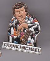 Pin's  CHANTEUR FANK MICHAEL - Celebrities