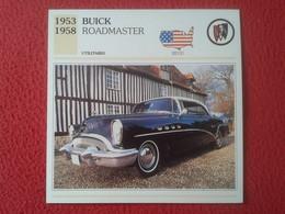 FICHA TÉCNICA DATA TECNICAL SHEET FICHE TECHNIQUE AUTO COCHE CAR VOITURE 1953 1958 BUICK ROADMASTER USA UNITED STATES - Coches