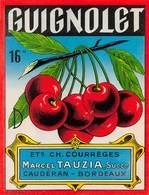 """0231 """"GUIGNOLET - ETS. CH.COURRÈGES - MARCEL TAUZIA  SUCC.R - CAUDERAN - BORDEAUX"""" ETICHETTA ORIG. - Other"""