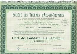 13-THERMES D'AIX EN PROVENCE. 1931. AIX En PCE. Part De Fondateur - Shareholdings