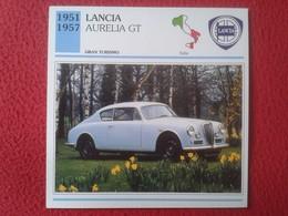 FICHA TÉCNICA DATA TECNICAL SHEET FICHE TECHNIQUE AUTO COCHE CAR VOITURE 1951 1957 LANCIA AURELIA GT ITALIA ITALY CARS - Coches