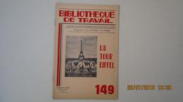 BIBLIOTHEQUE DE TRAVAIL / N°149 - 1er Avril 1951 / LA TOUR EIFFEL - Bücher, Zeitschriften, Comics