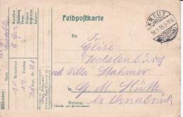 German Feldpost WW1: Infanterie Regiment 91 P/m  Kreuz (Ostbahn) 19.9.1915 (now Krzyz Wielkopolski Poland) - Postcard Si - Militaria