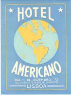 ETIQUETA DE HOTEL  - HOTEL AMERICANO  -LISBOA -PORTUGAL - Etiquetas De Hotel