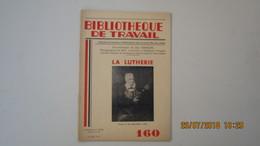 BIBLIOTHEQUE DE TRAVAIL / N°160 - 2 Juillet 1951 / LA LUTHERIE - Fiches Didactiques