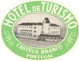 ETIQUETA DE HOTEL  - HOTEL DE TURISMO  -CASTELO BRANCO  -PORTUGAL - Etiquetas De Hotel